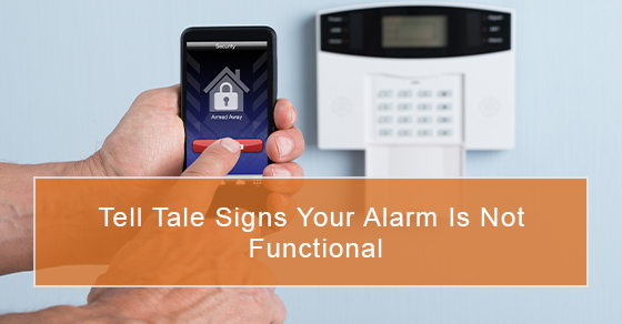 How to detect alarm systems that are not functional?